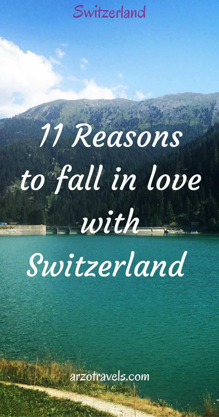 11 reasons to fall in love with Switzerland and 2 reasons why not to.