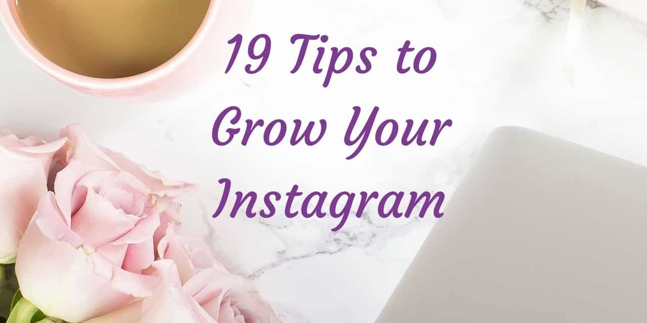 19 Tips for More Followers, and Likes on Instagram