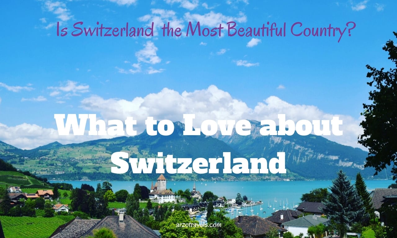 11 Reasons To Fall In Love With Switzerland And 2 Why Not To