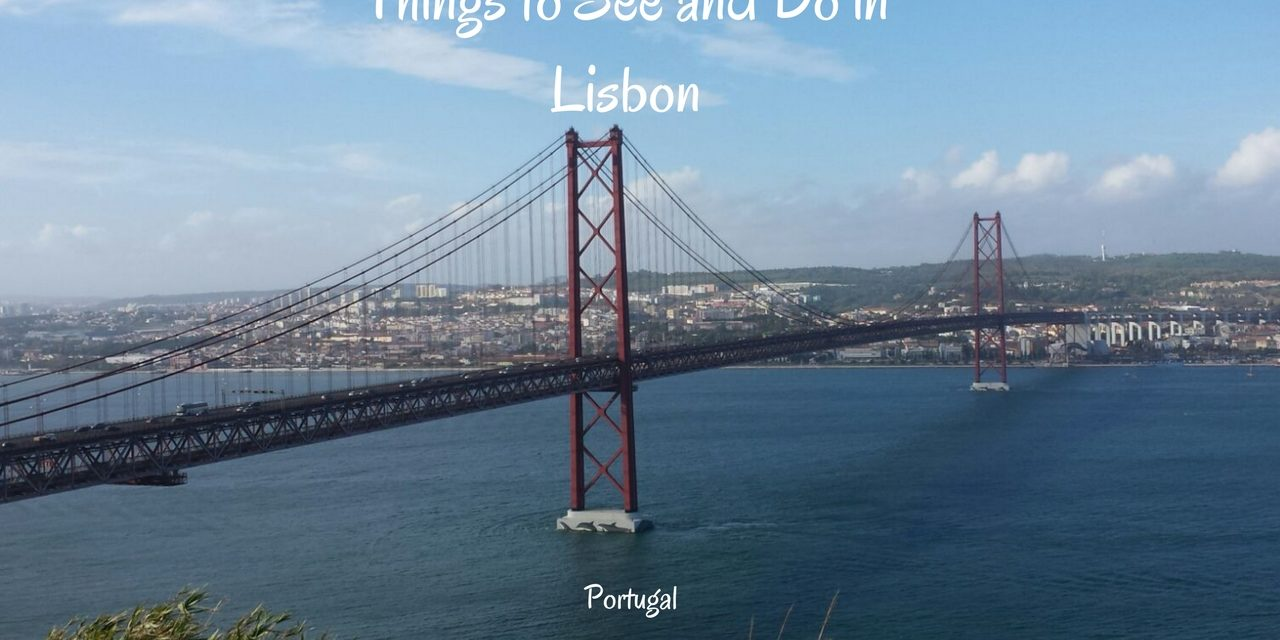 3 Days in Lisbon Portugal – What to Do