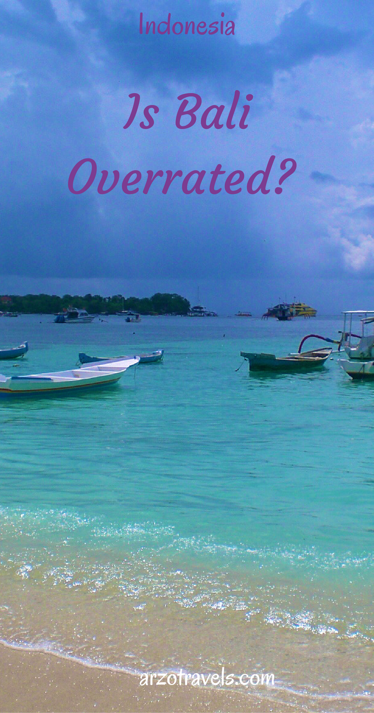 Is Bali overrated? Find out what I did not like about Bali. Indonesia