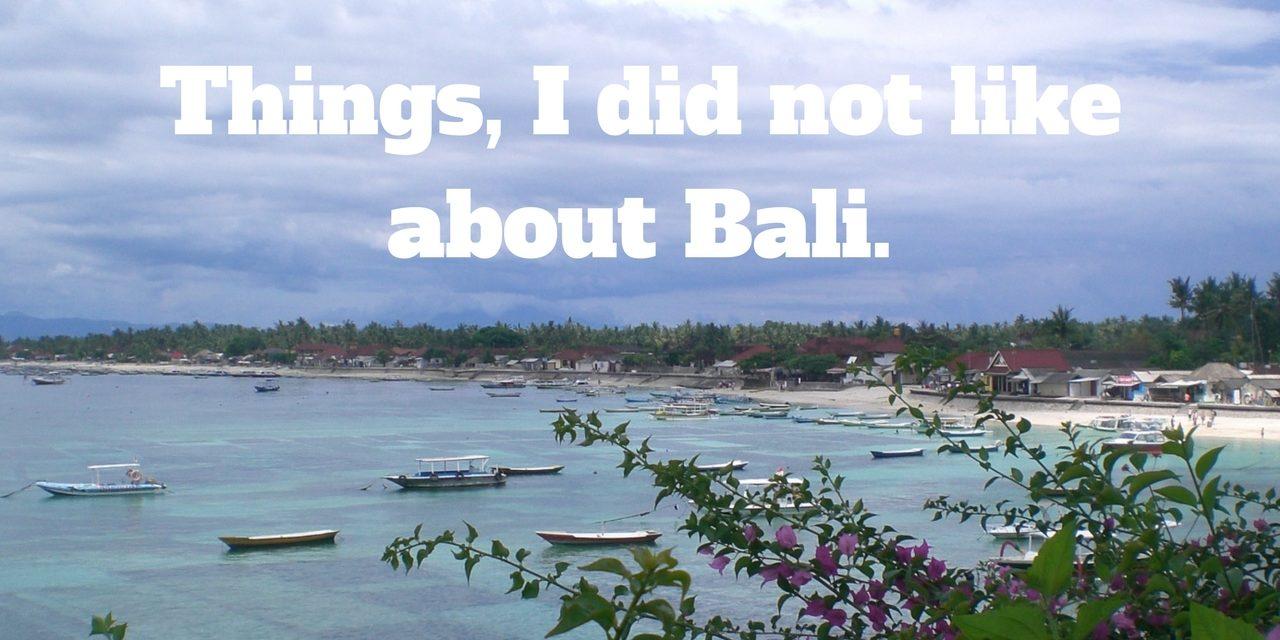 5 Reasons not to Visit Bali