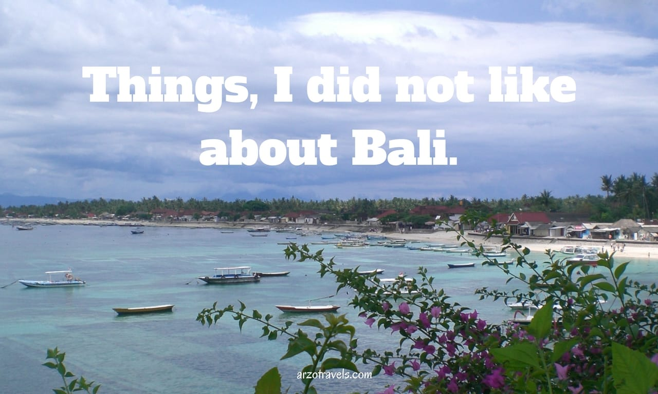 Bali, 5 reasons not to visit Bali.