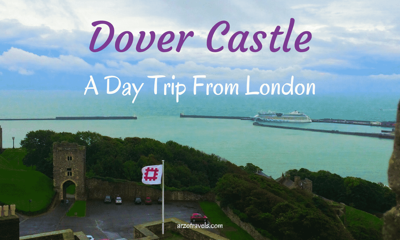 Dover Castle- A Day Trip from London