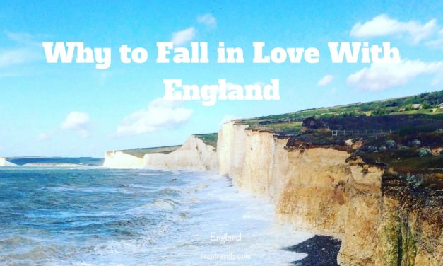 10 Reasons to Love England – and 2 Reasons Why not to