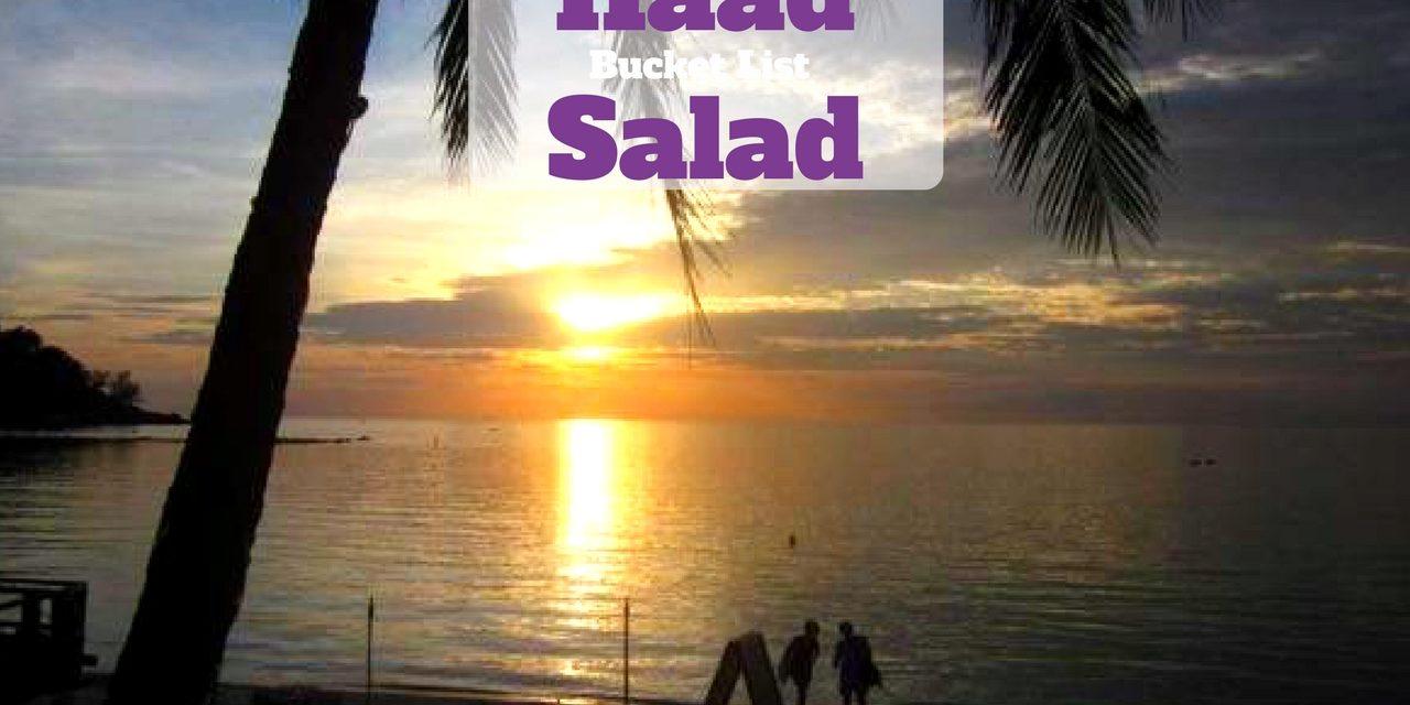 Bucket List – Haad Salad, Thailand