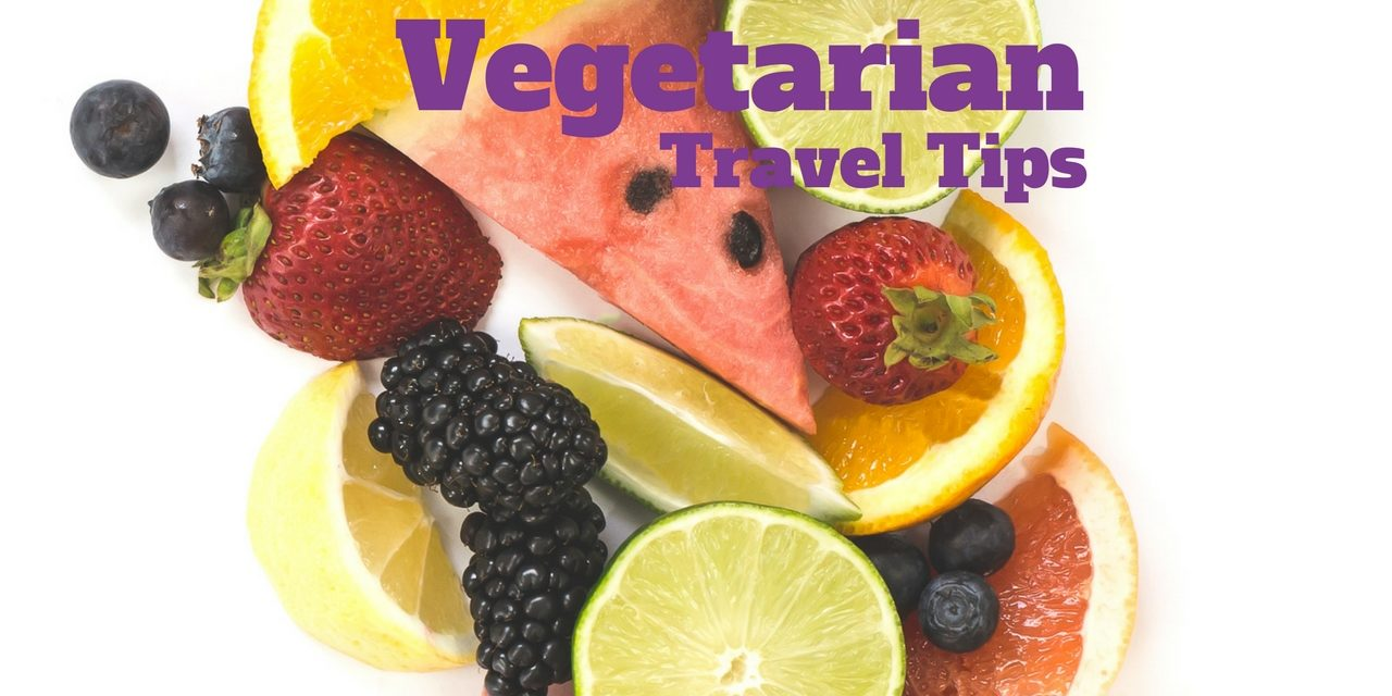 Travel Tips For Vegetarians