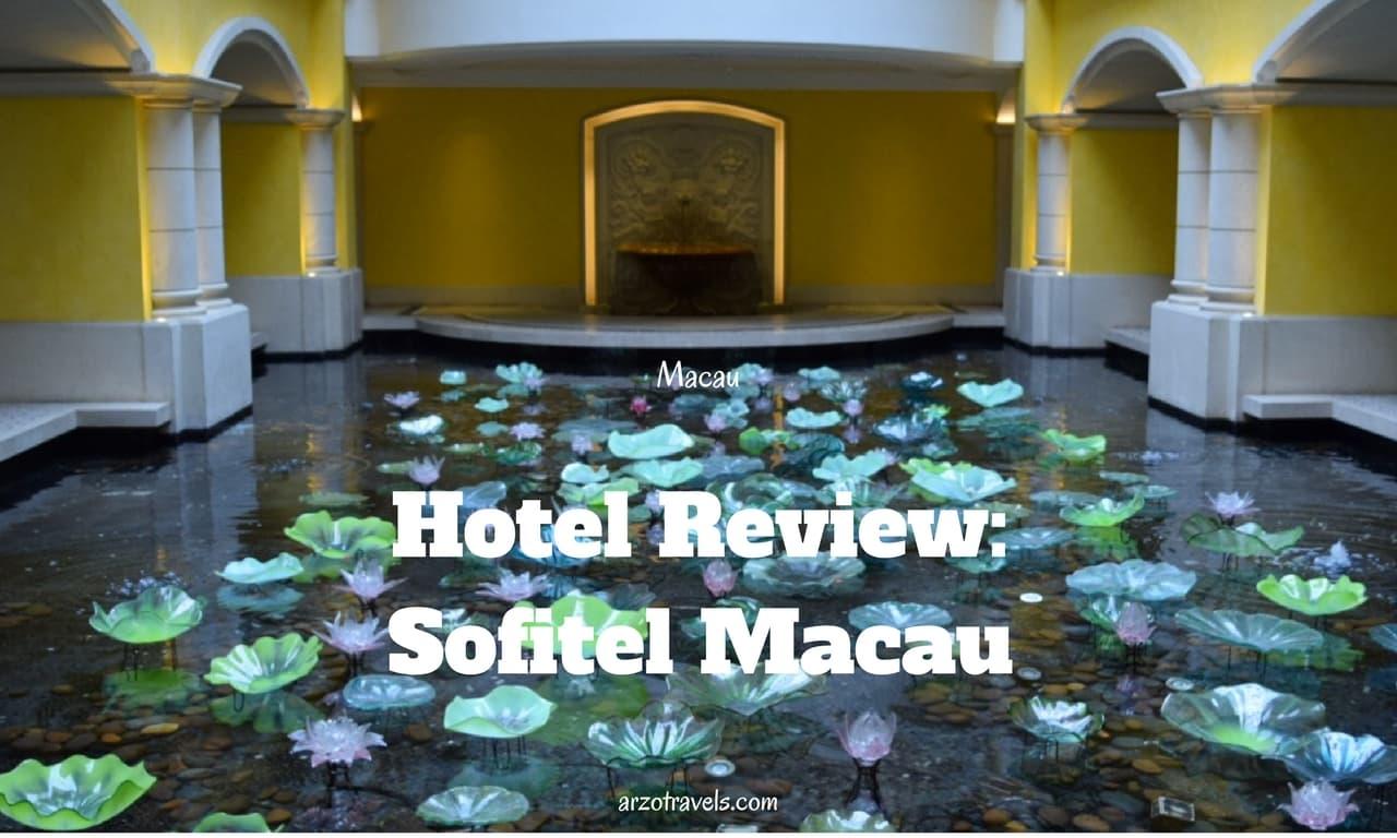 Macau- Sofitel Macau Hotel Review