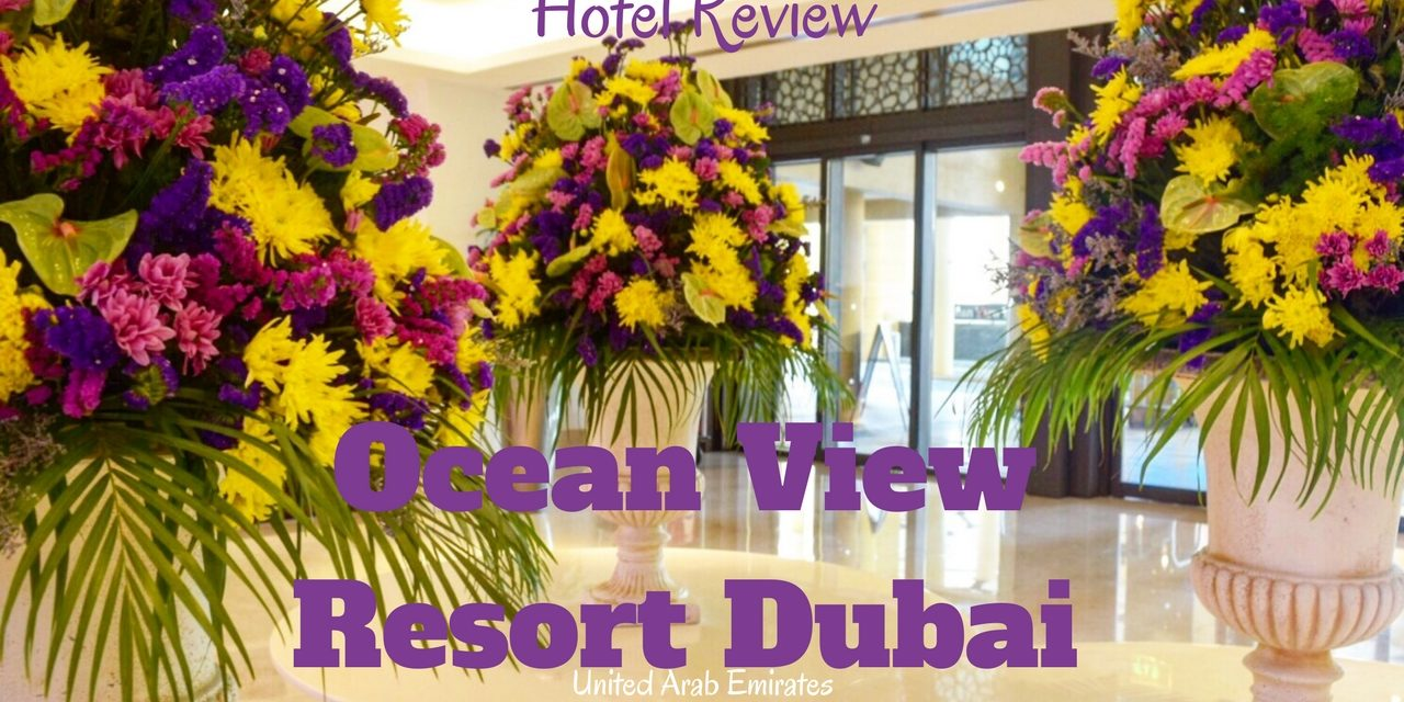 Hotel Review: JA Ocean View Hotel Dubai