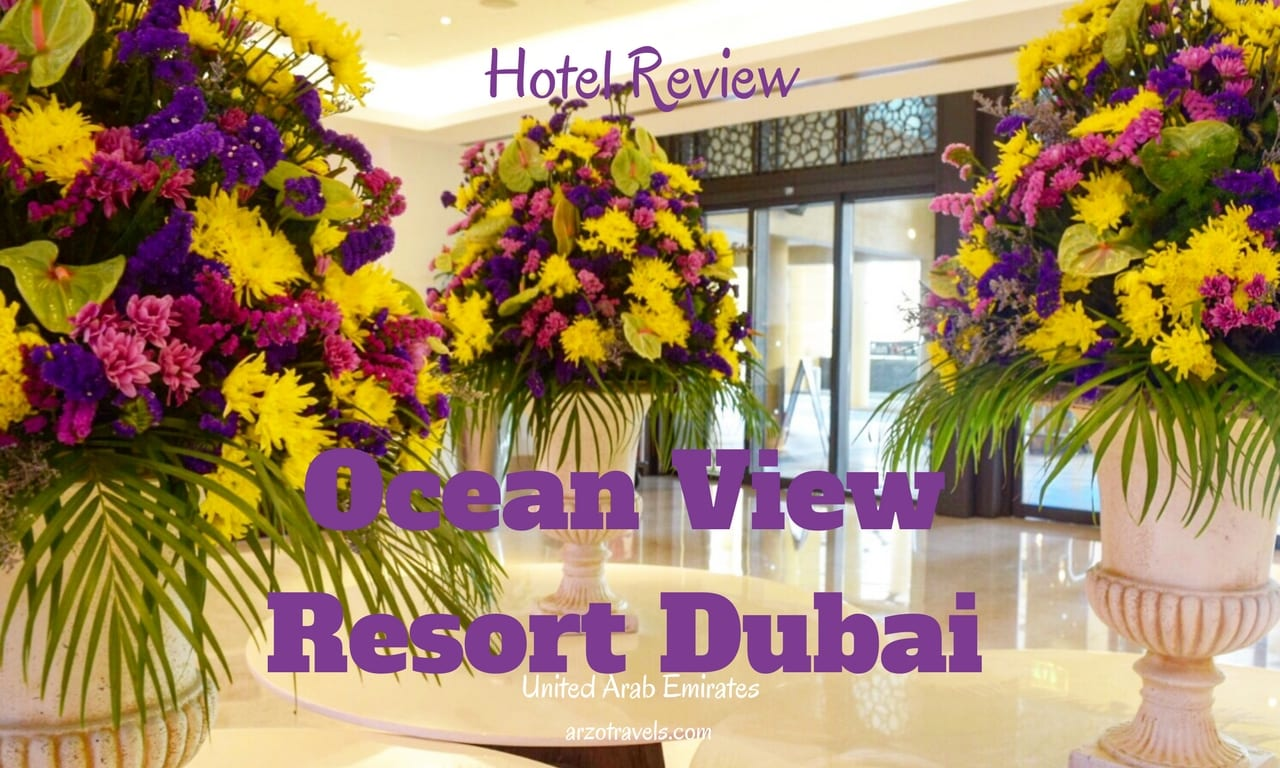 Ocean View Dubai Hotel Review