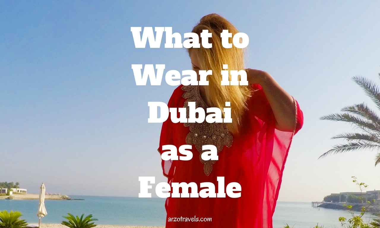 What to wear in Dubai as a female