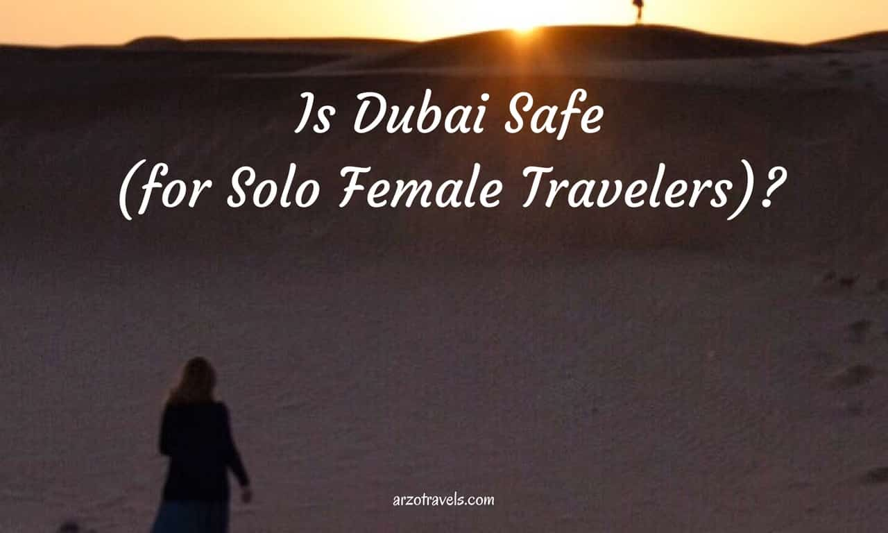 Is Dubai Safe for Female Travelers?