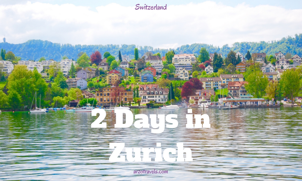 PLACES TO VISIT IN ZURICH IN 2 DAYS