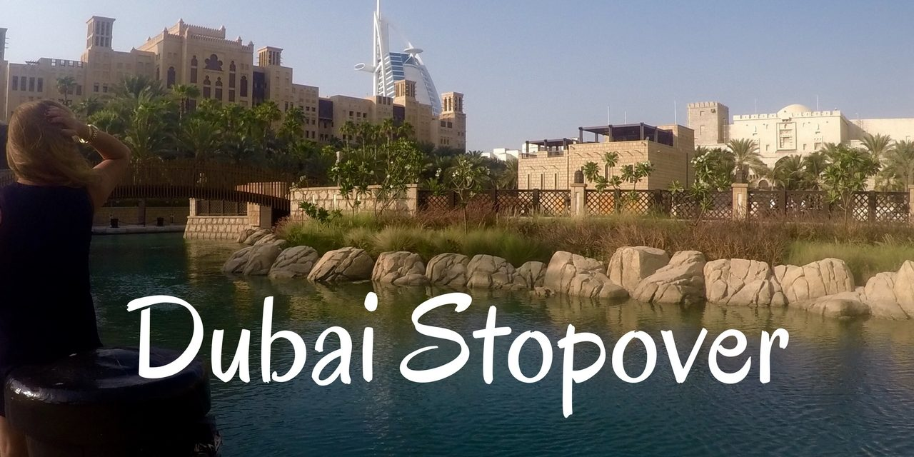 How to Spend a Layover in Dubai (6,8 or 10 Hours)