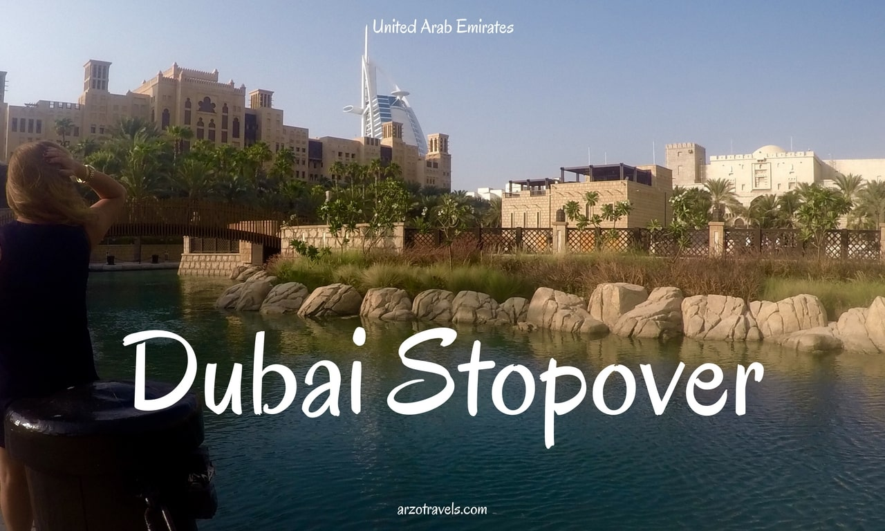 Stopover in Dubai in 8 Hours. What to do and see.