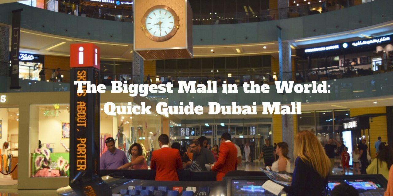 Dubai Mall Quick Guide
