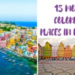 15 Best Colorful Towns in Europe