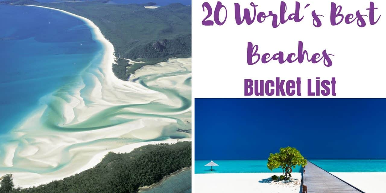World's Best Beaches – Bucket List