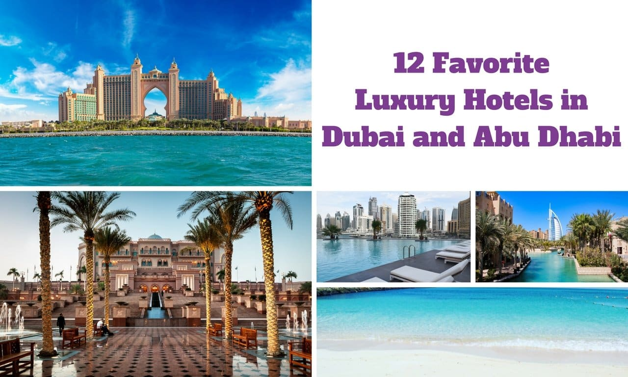 Top luxury hotels in Dubai and Abu Dhabi