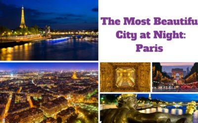 The Most Beautiful City at Night: Paris