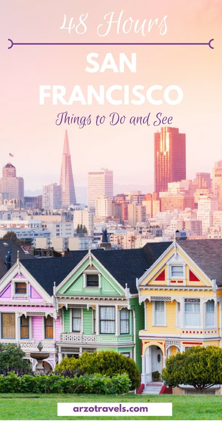 Things to See in SF -San Francisco in a Weekend