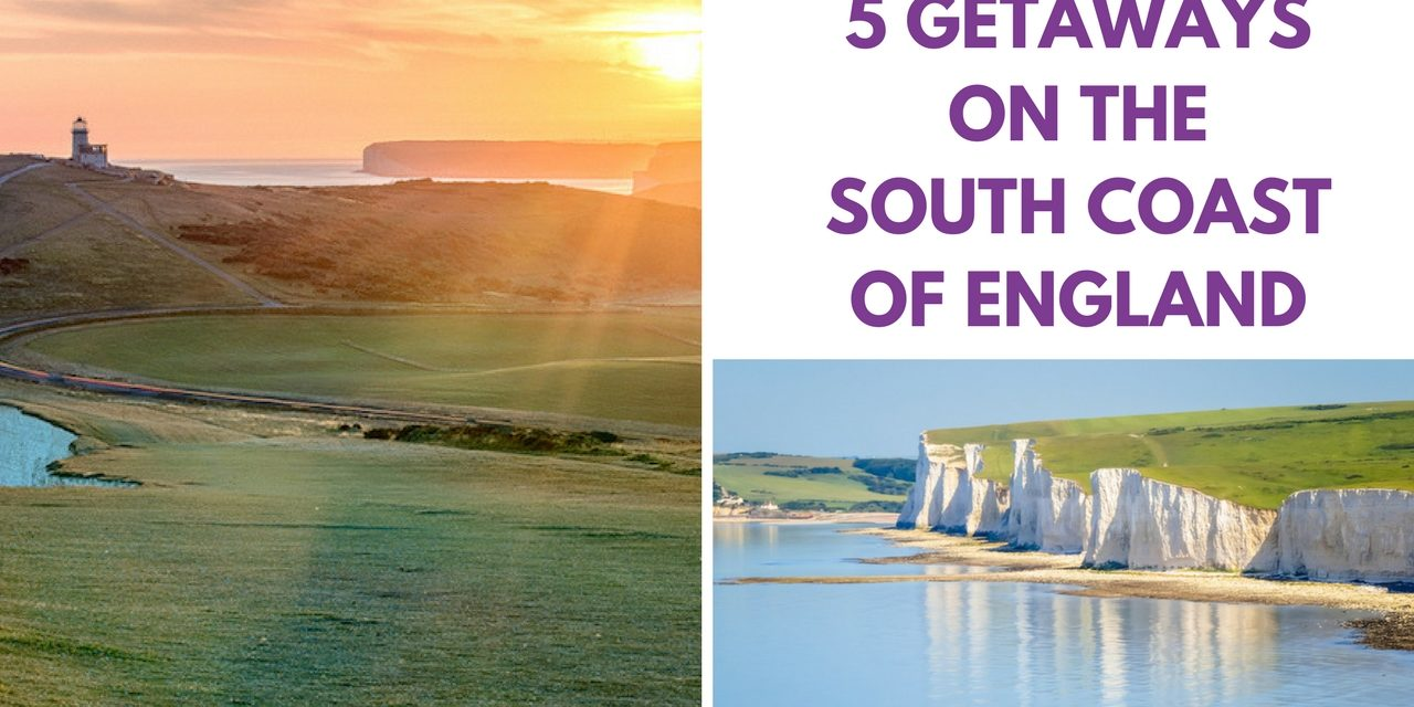 5 Getaways on the South Coast of England – Day Trip Ideas From London