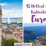 13 Hottest Summer Destinations in Europe
