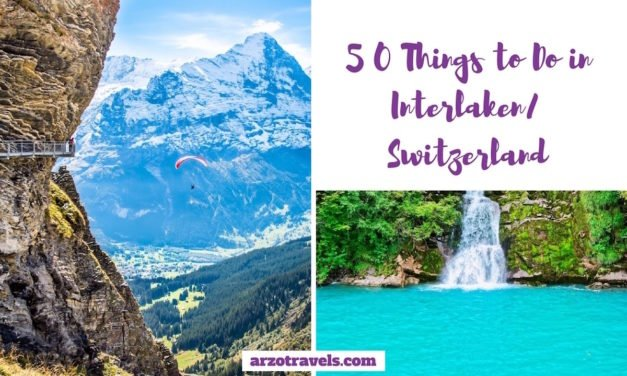 What to Do in Interlaken – 50 Best Things to Do in Interlaken