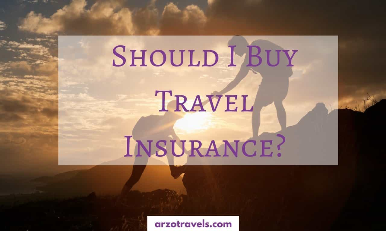 Should I Buy Travel Insurance?