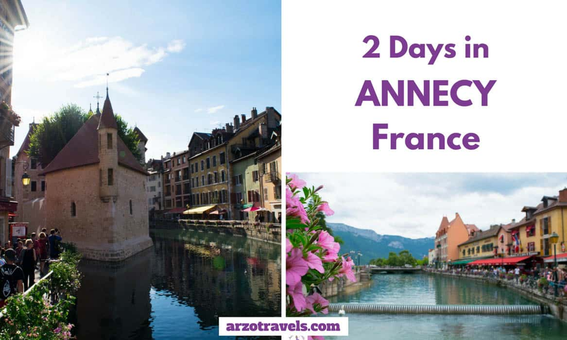 2 Days in Anncey France - Things to do and see