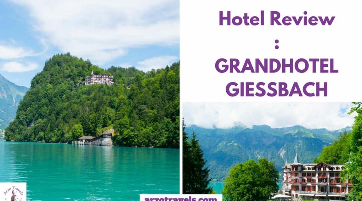 Hotel Review: Grandhotel Giessbach in Interlaken