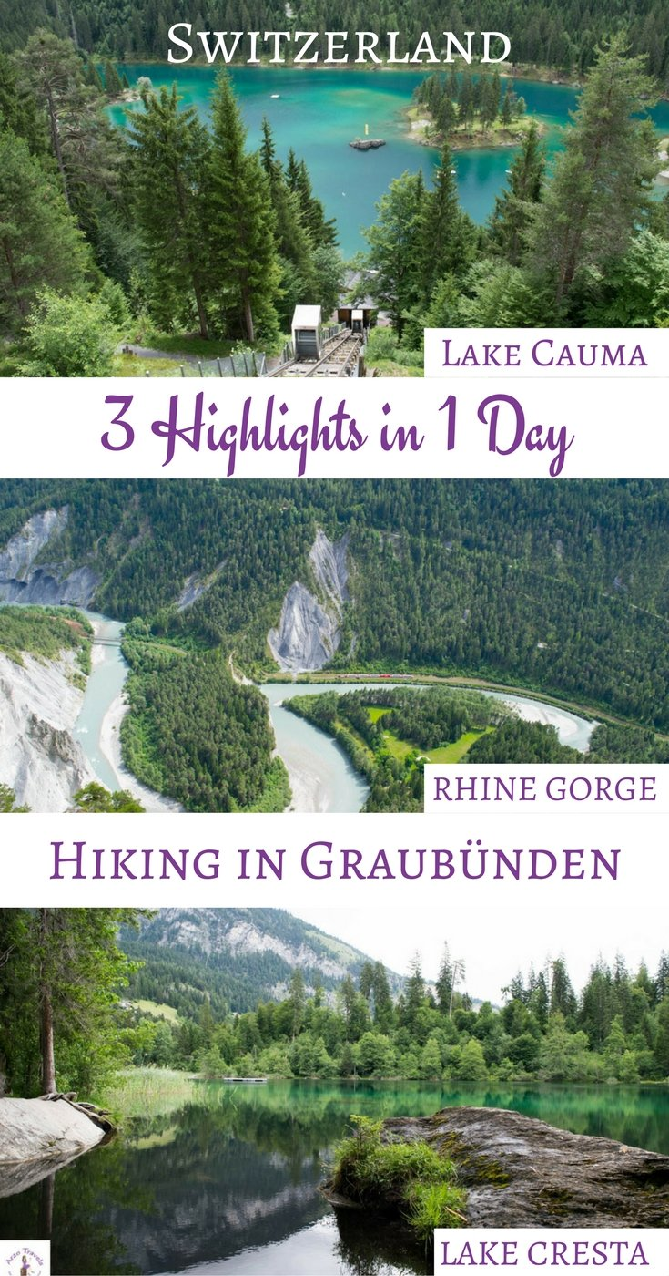 How to see the highlights in 1 day - Graubünden, Flims. Lake Cauma, Lake Cresta and the Rhine Gorge in Switzerland.
