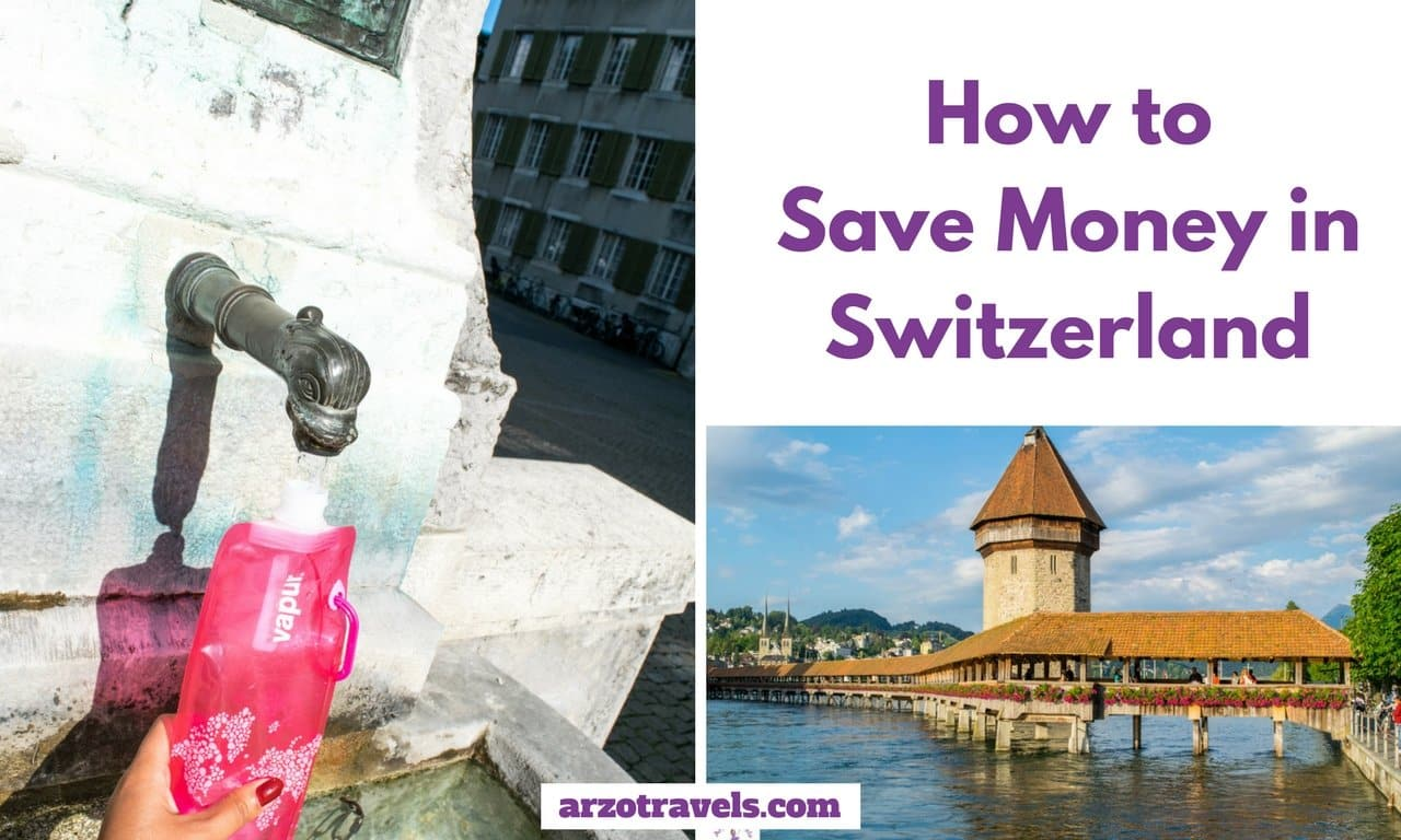 How to save money in your Switzerland trip