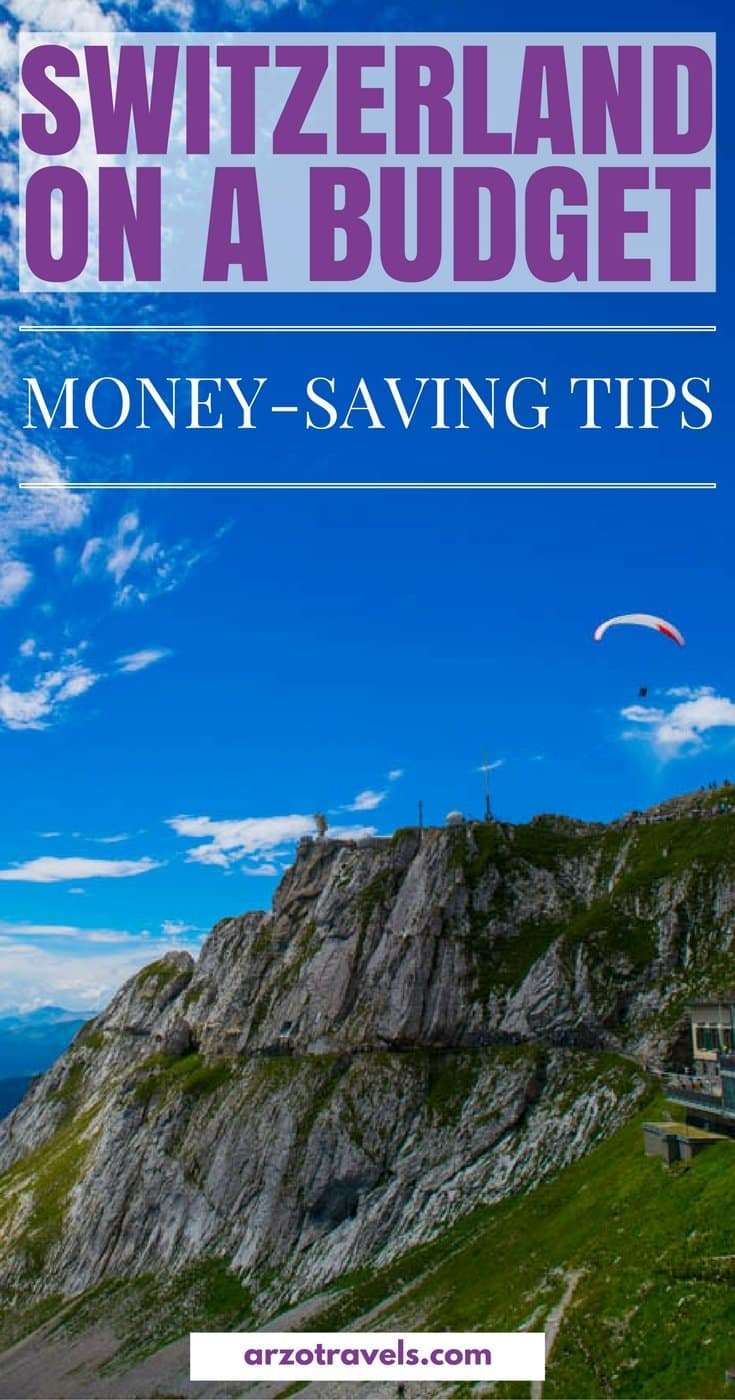 SWITZERLAND on a budget, how to save money as a tourist.