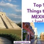 10 Best Things to Do in Mexico