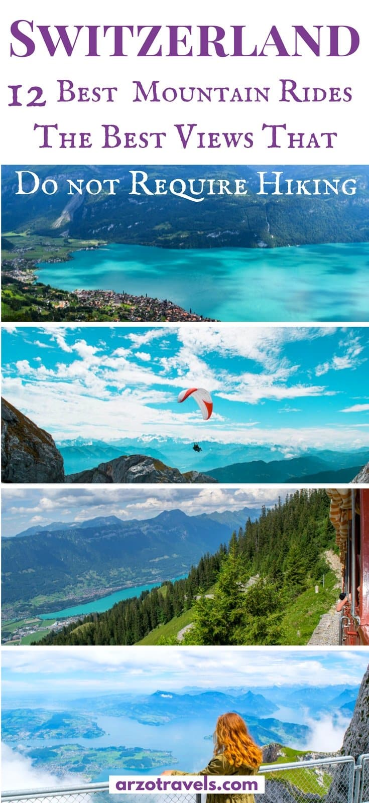 If you are not a fan of difficult hikes but do not want to miss out on amazing mountain views you will find top mountain rides which offer the best views - without any hiking in Switzerland.