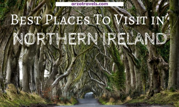 Best Places to Visit in Northern Ireland and Top Things to do