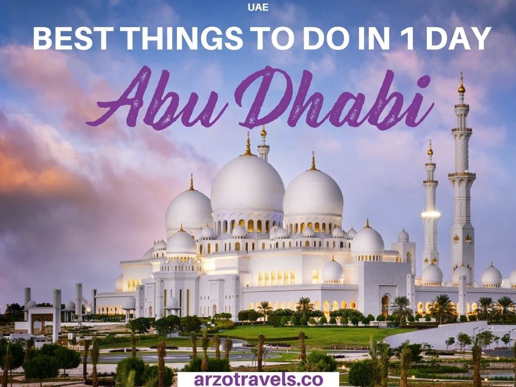 ITINERARY FOR AN EPIC ONE DAY IN ABU DHABI, UAE