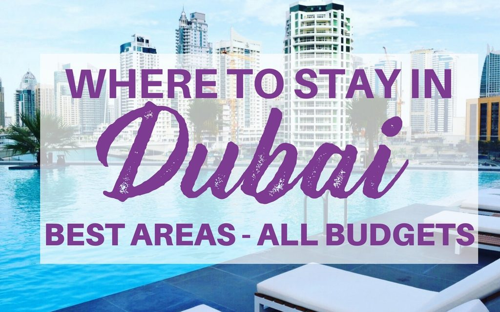A Guide to Booking Your Accommodation: Where to Stay in Dubai