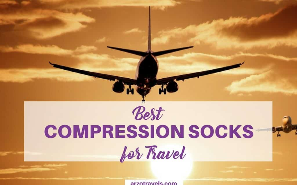 How to Choose the Best Compression Socks for Travel