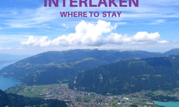 Where to Stay in Interlaken, Switzerland – Best Places to Stay For All Budget