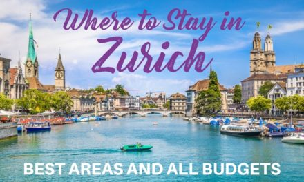 Where to Stay in Zurich – Best Places to Stay in Zurich for all Budgets