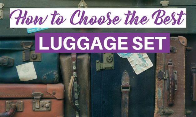 Buying Guide: How to Find the Best Luggage Sets