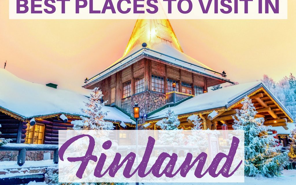Where to go in Finland? Best Places to Visit in Finland
