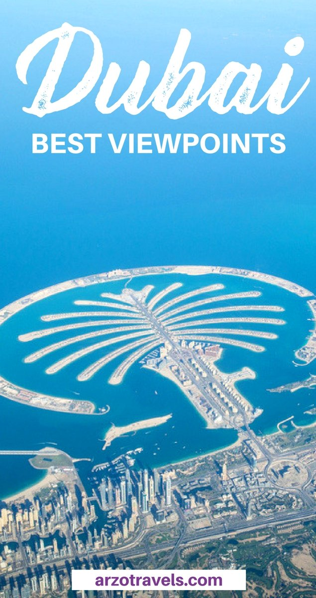 Dubai best view points