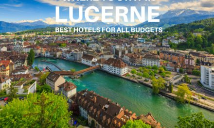 Where to Stay in Lucerne, Switzerland