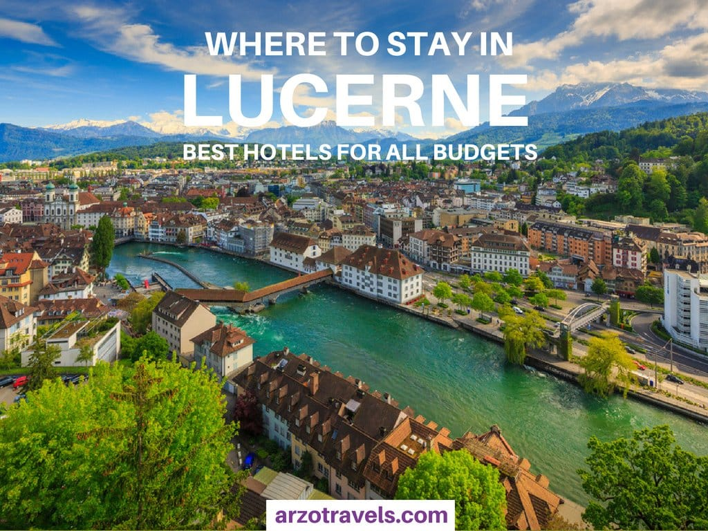 Lucerne where to stay in Switzerland´s beautiful city