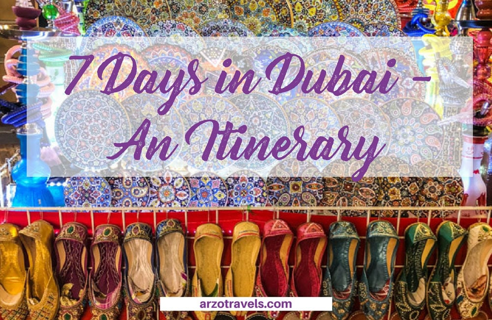 The Best Dubai Itinerary - 7-14 Days in Dubai