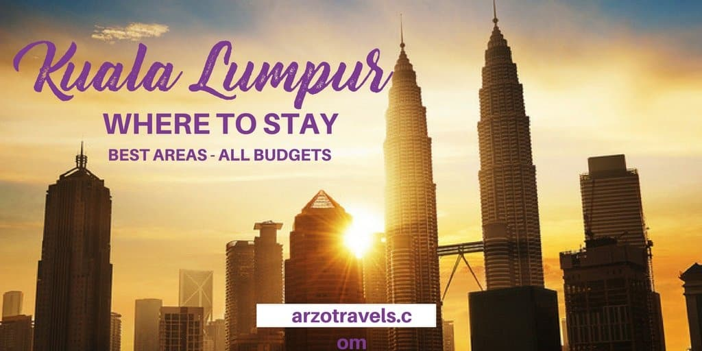 Where to Stay in Kuala Lumpur – Best Areas to Stay in KL