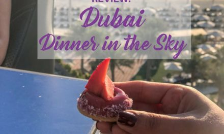 Review: Dinner in the Sky Dubai – Dining in 50 Meters Above Ground